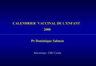 CALENDRIER  VACCINAL DE L ENFANT   2008