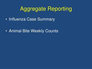 Aggregate Reporting