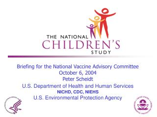 Briefing for the National Vaccine Advisory Committee  October 6, 2004 Peter Scheidt