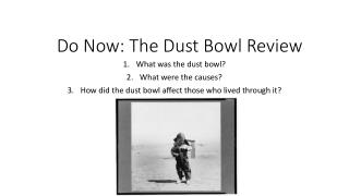 Do Now: The Dust Bowl Review