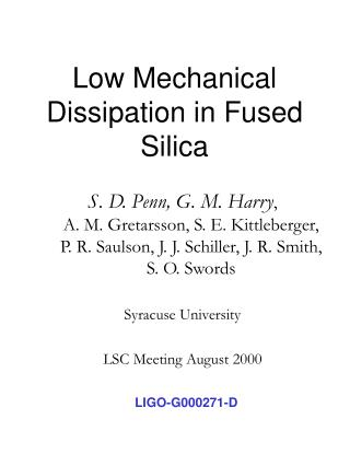Low Mechanical Dissipation in Fused Silica