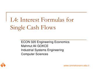 L4: Interest Formulas for Single Cash Flows