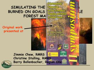 SIMULATING THE IMPACT OF AREA BURNED ON GOALS FOR SUSTAINABLE FOREST MANAGEMENT