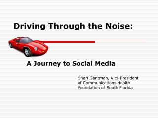 Driving Through the Noise: