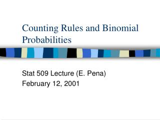Counting Rules and Binomial Probabilities