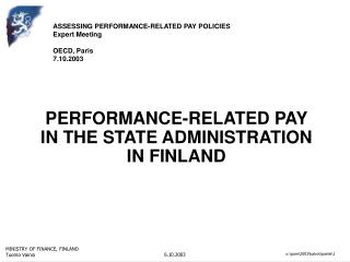 PERFORMANCE-RELATED PAY            IN THE STATE ADMINISTRATION          IN FINLAND