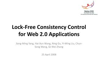 Lock-Free Consistency Control for Web 2.0 Applications