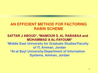 AN EFFICIENT METHOD FOR FACTORING  RABIN SCHEME