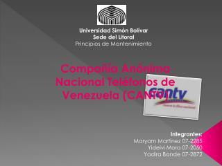 Compañía Anónima Nacional Teléfonos de Venezuela (CANTV)