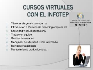 CURSOS VIRTUALES con el INFOTEP