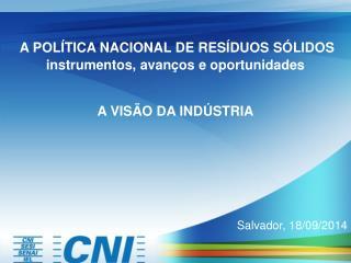 A POLÍTICA NACIONAL DE RESÍDUOS SÓLIDOS  instrumentos, avanços e oportunidades