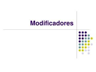 Modificadores