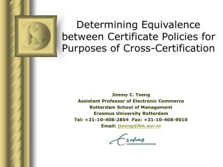 Determining Equivalence between Certificate Policies for Purposes of Cross-Certification