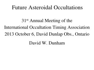 Future Asteroidal Occultations