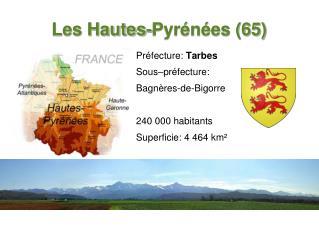 Les Hautes-Pyrénées (65)