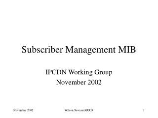 Subscriber Management MIB
