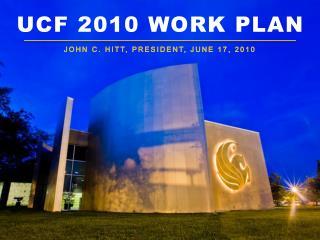 UCF 2010 Work Plan