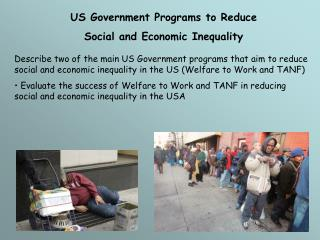 US Government Programs to Reduce  Social and Economic Inequality