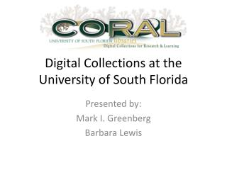 Digital Collections at the University of South Florida