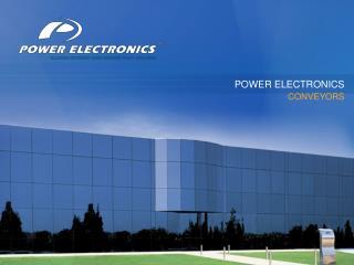 POWER ELECTRONICS CONVEYORS
