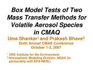 Box Model Tests of Two Mass Transfer Methods for Volatile Aerosol Species  in CMAQ
