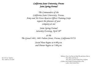 California State University, Fresno Joint Spring Formal The Commanders of the