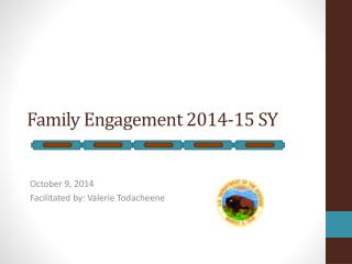 Family Engagement 2014-15 SY