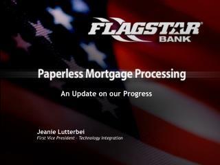 Jeanie Lutterbei First Vice President – Technology Integration