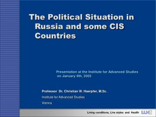 The Political Situation in Russia and some CIS Countries