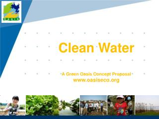 Clean Water A Green Oasis Concept Proposal oasiseco
