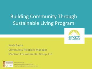 Building Community Through Sustainable Living Program