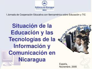 Situación de la Educación y las  Tecnologías de la Información y Comunicación en Nicaragua