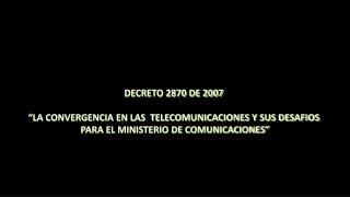 DECRETO 2870 DE 2007