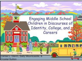 Engaging Middle School Children in Discourses of Identity, College, and Careers