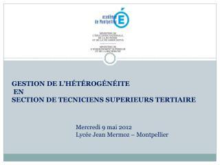 GESTION DE L'HÉTÉROGÉNÉITE  EN SECTION DE  TECNICIENS SUPERIEURS  TERTIAIRE