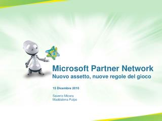 Microsoft Partner Network N uovo assetto, nuove regole del gioco
