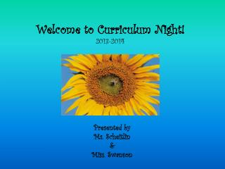 Welcome to Curriculum  Night! 2013-2014