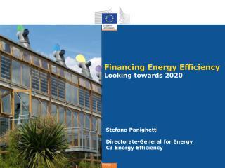 Financing Energy Efficiency Looking towards 2020