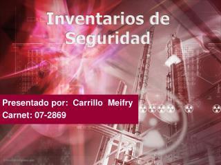 Presentado por:  Carrillo  Meifry Carnet: 07-2869