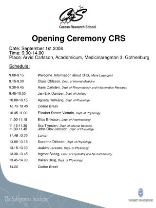 Opening Ceremony CRS