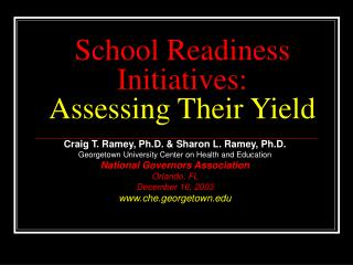 School Readiness Initiatives: Assessing Their Yield