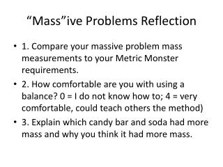 """"""" Mass""""ive  Problems Reflection"""