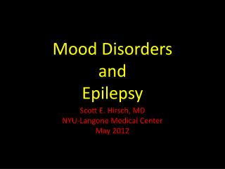 Mood Disorders  and Epilepsy