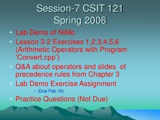 Session-7 CSIT 121  Spring 2006