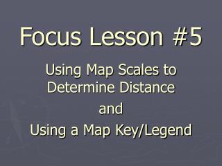 Focus Lesson #5