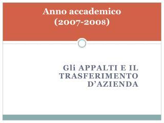 Anno accademico  (2007-200 8 )
