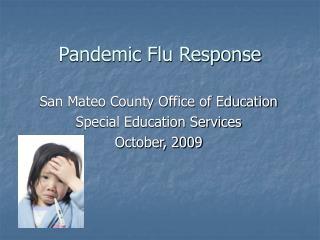 Pandemic Flu Response