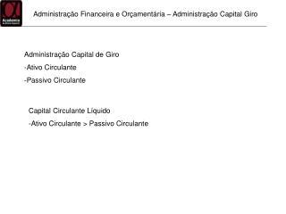 Administração Financeira e Orçamentária – Administração Capital Giro