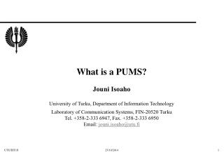 What is a PUMS?