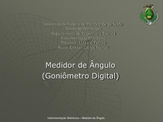Medidor de Ângulo  (Goniômetro Digital)